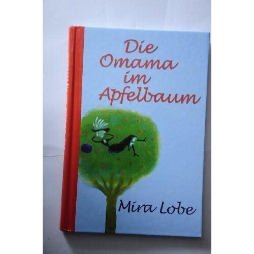 Mira Lobe - Die Omama im Apfelbaum - Preis vom 06.05.2021 04:54:26 h