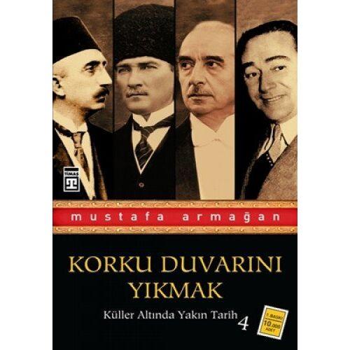 Mustafa Armagan - Armagan, M: Korku Duvarini Yikmak - Preis vom 15.04.2021 04:51:42 h