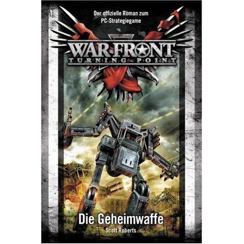 Scott Roberts - War Front Bd. 1. Die Geheimwaffe - Preis vom 14.05.2021 04:51:20 h
