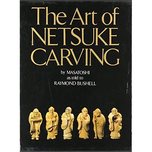 Masatoshi - The Art of Netsuke Carving - Preis vom 20.10.2020 04:55:35 h