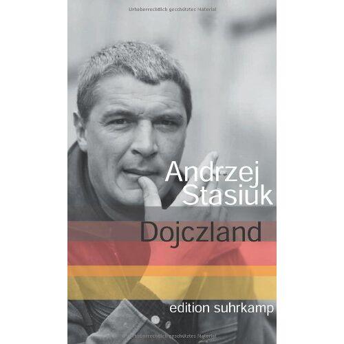 Andrzej Stasiuk - Dojczland: Ein Reisebericht (edition suhrkamp) - Preis vom 12.04.2021 04:50:28 h