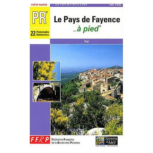 FFRP-CNSGR - Pays De Fayence a Pied - Preis vom 06.09.2020 04:54:28 h