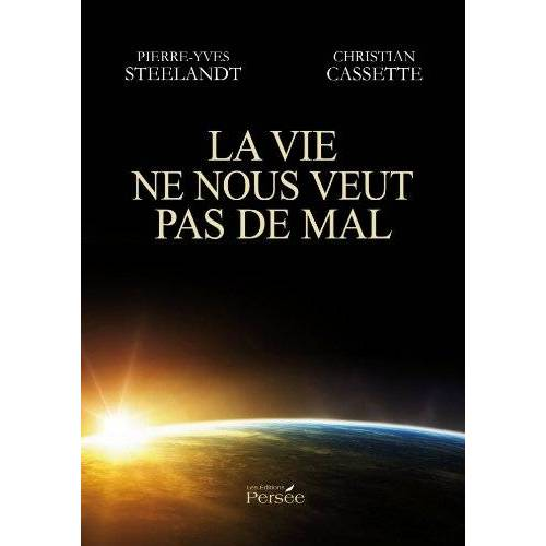 Pierre-Yves Steelandt - La vie ne nous veut pas de mal - Preis vom 06.05.2021 04:54:26 h