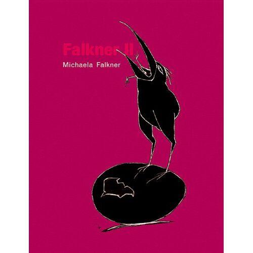 Michaela Falkner - Falkner II. Eine Moritat in siebzehn Bildern - Preis vom 07.05.2021 04:52:30 h