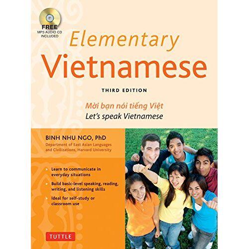 Ngo, Binh Nhu, Ph.D. - Ngo, D: Elementary Vietnamese: Moi Ban Noi Tieng Viet. Let's Speak Vietnamese. - Preis vom 21.10.2020 04:49:09 h