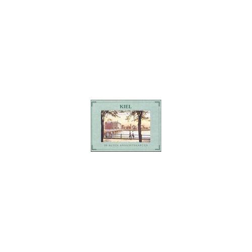 Sievert, Hedwig - Kiel in alten Ansichtskarten - Preis vom 07.05.2021 04:52:30 h