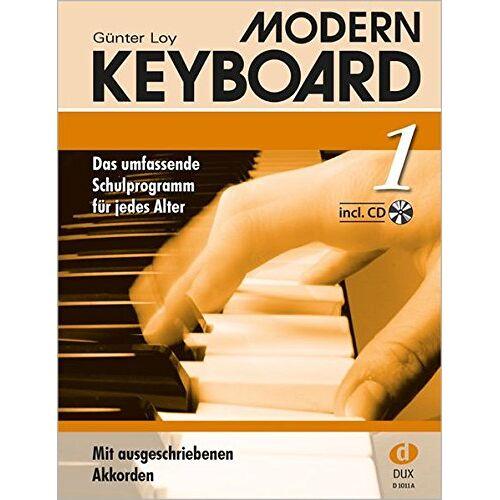 Günter Loy - Modern Keyboard Band 1 mit CD: Das umfassende Schulprogramm für jedes Alter - Preis vom 28.02.2021 06:03:40 h