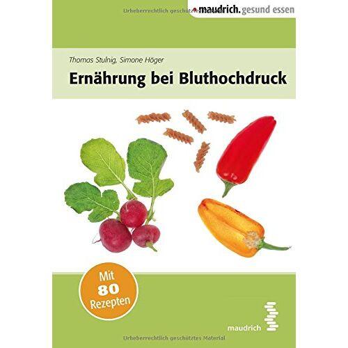 Thomas Stulnig - Ernährung bei Bluthochdruck - Preis vom 16.04.2021 04:54:32 h