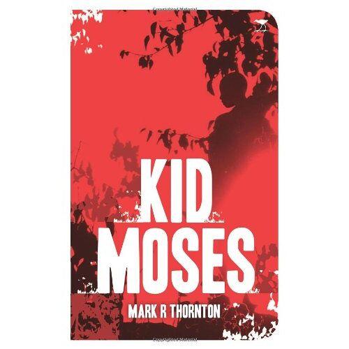 Thornton, Mark R. - Kid Moses - Preis vom 23.01.2021 06:00:26 h