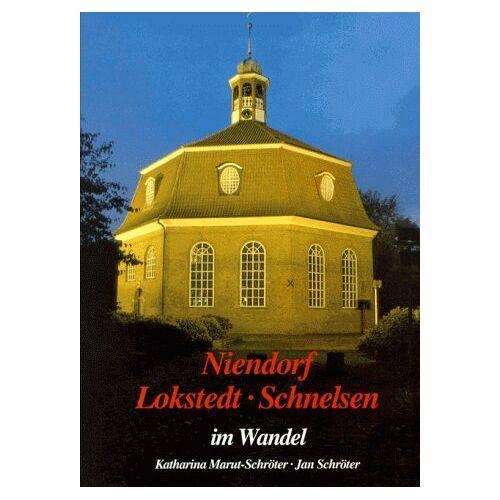 - Niendorf, Lokstedt, Schnelsen im Wandel. In alten und neuen Bildern - Preis vom 20.10.2020 04:55:35 h