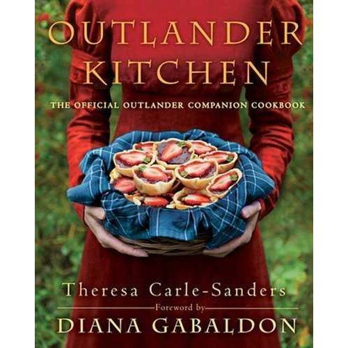 Theresa Carle-Sanders - Outlander Kitchen: The Official Outlander Companion Cookbook - Preis vom 26.03.2020 05:53:05 h