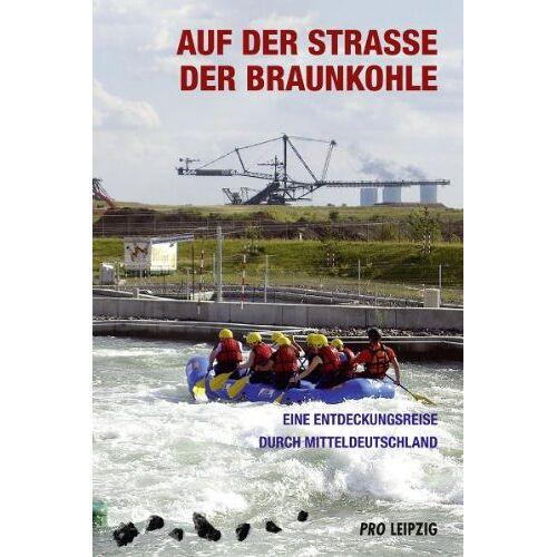 Thomas Nabert - Auf der Straße der Braunkohle - Preis vom 21.10.2020 04:49:09 h