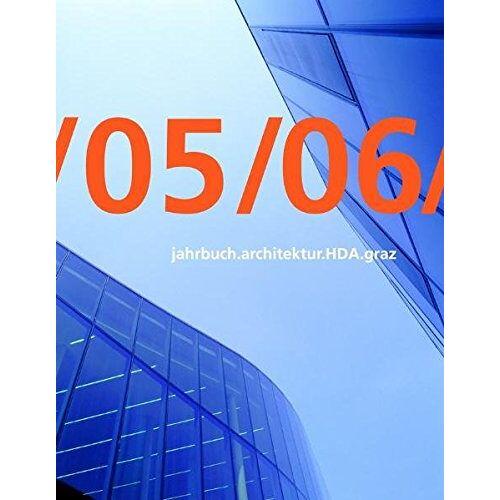 Haus der Architektur Graz - jahrbuch.architektur.HDA.graz/05/06/ - Preis vom 06.05.2021 04:54:26 h