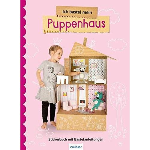 - Ich bastel mein Puppenhaus: Stickerbuch mit Bastelanleitungen - Preis vom 12.04.2021 04:50:28 h