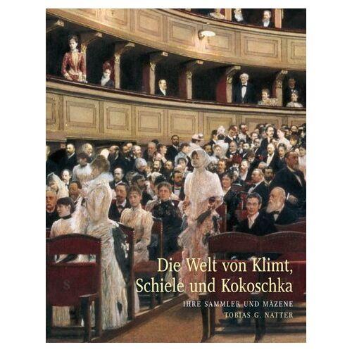 Natter, Tobias G. - Die Welt von Klimt, Schiele und Kokoschka - Preis vom 20.10.2020 04:55:35 h