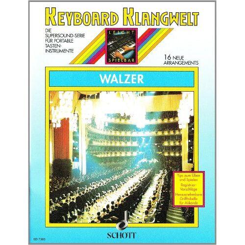 Steve Boarder - Walzer: 16 neue Arrangements. Keyboard. (Keyboard Klangwelt) - Preis vom 26.01.2021 06:11:22 h