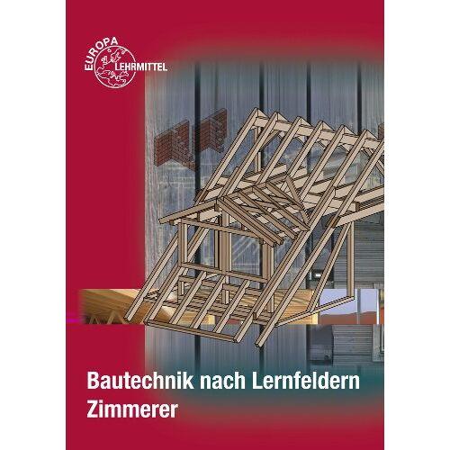 Falk Ballay - Bautechnik nach Lernfeldern für Zimmerer - Preis vom 31.03.2020 04:56:10 h