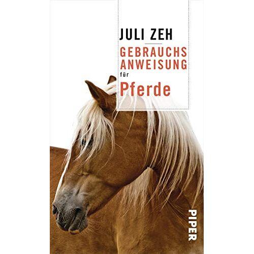 Juli Zeh - Gebrauchsanweisung für Pferde - Preis vom 06.09.2020 04:54:28 h