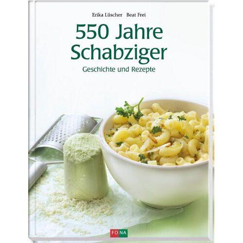 Erika Lüscher - 550 Jahre Schabziger: Rezepte und Geschichten - Preis vom 28.02.2021 06:03:40 h