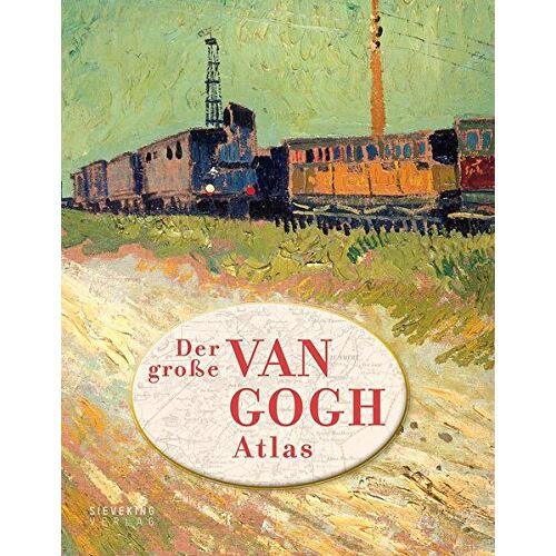 Nienke Denekamp - Der große van Gogh Atlas: Eine Reise durch Europa - Preis vom 08.05.2021 04:52:27 h