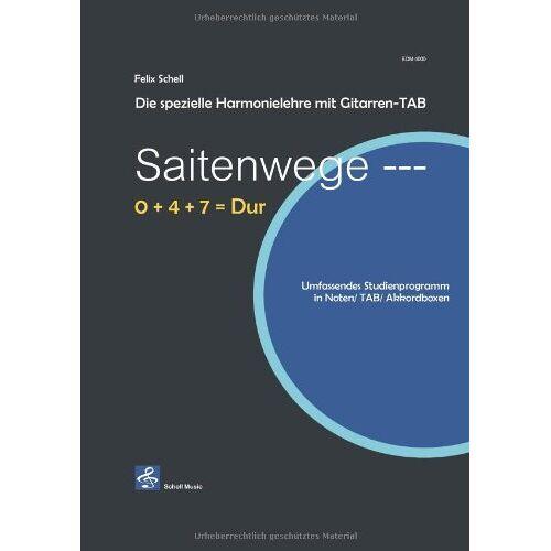 Felix Schell - Saitenwege-Die spezielle Harmonielehre mit Gitarren-TAB - Preis vom 11.05.2021 04:49:30 h