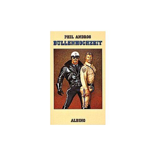 Phil Andros - Bullenhochzeit - Preis vom 28.10.2020 05:53:24 h