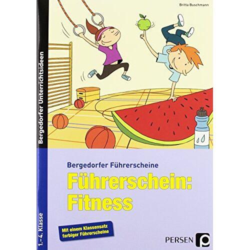 Britta Buschmann - Führerschein: Fitness: 1.-4. Klasse (Bergedorfer® Führerscheine) - Preis vom 14.04.2021 04:53:30 h