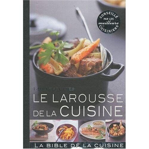 Laure Flavigny - Larousse de la cuisine: 1600 recettes - Preis vom 05.03.2021 05:56:49 h