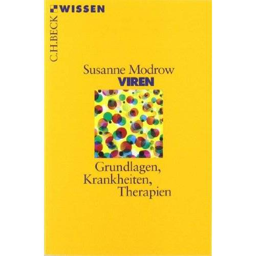 Susanne Modrow - Viren: Grundlagen, Krankheiten, Therapien - Preis vom 11.05.2021 04:49:30 h