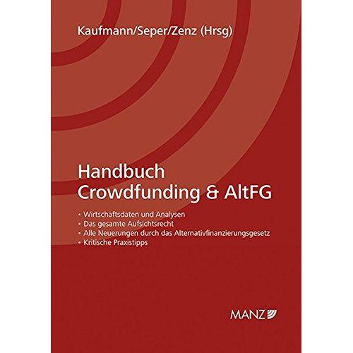Bibiane Kaufmann - Handbuch Crowdfunding und AltFG - Preis vom 20.10.2020 04:55:35 h