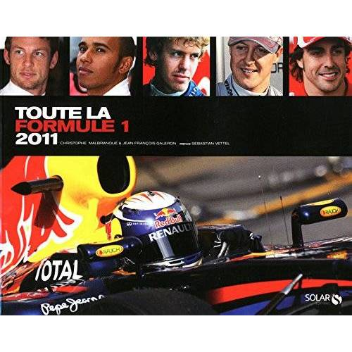 Christophe Malbranque - Toute la formule 1 2011 - Preis vom 11.04.2021 04:47:53 h
