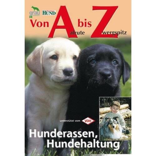 Swarovsky, Hans J - Von Aalrute bis Zwergspitz: Hunderassen, Hundehaltung - Preis vom 18.04.2021 04:52:10 h
