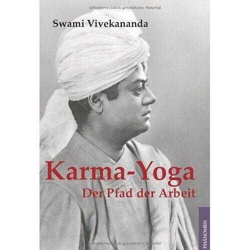 Swami Vivekananda - Karma Yoga. Der Pfad der Arbeit - Preis vom 12.11.2019 06:00:11 h