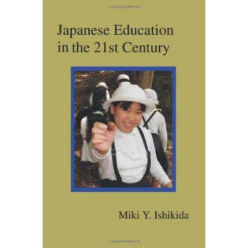 Miki Ishikida - Japanese Education in the 21st Century - Preis vom 01.03.2021 06:00:22 h