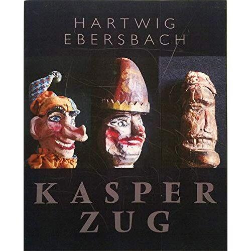 Hartwig Ebersbach - Hartwig Ebersbach: Kasperzug - Preis vom 20.10.2020 04:55:35 h