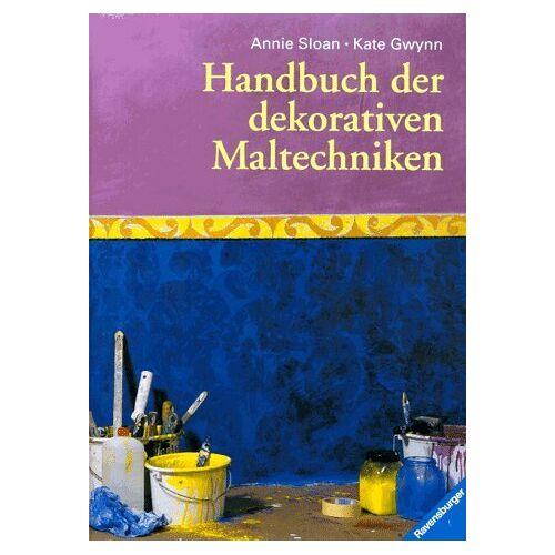 Annie Sloan - Handbuch der dekorativen Maltechniken - Preis vom 27.03.2020 05:56:34 h