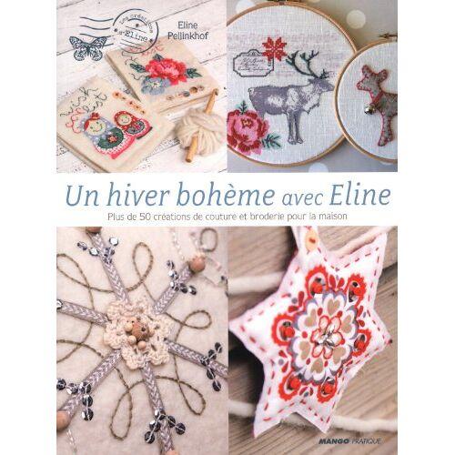 Eline Pellinkhof - Un hiver bohème avec Eline - Preis vom 21.10.2020 04:49:09 h