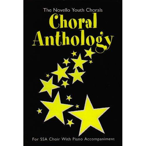 - Choral Anthology: For SSA Choir with Piano Accompaniment - Preis vom 26.02.2021 06:01:53 h