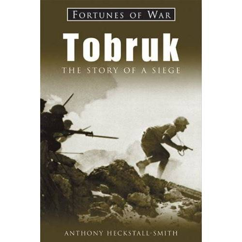 Anthony Heckstall-Smith - Tobruk: The Story of a Siege (Fortunes of War) - Preis vom 06.05.2021 04:54:26 h