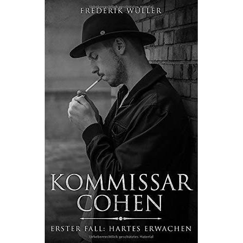 Frederik Wüller - Kommissar Cohen: Erster Fall: Hartes Erwachen - Preis vom 28.02.2021 06:03:40 h