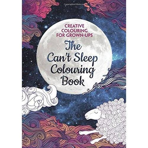 - The Can't Sleep Colouring Book: Creative Colouring for Grown-Ups - Preis vom 23.01.2021 06:00:26 h