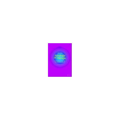 Peter Orban - Astrologie als Therapie. Auf der Suche nach der Lüge. Ein Selbsterfahrungsbuch - Preis vom 29.10.2020 05:58:25 h