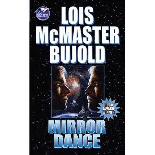 Bujold, Lois McMaster - Mirror Dance: A Vorkosigan Adventure (Miles Vorkosigan Adventures) - Preis vom 24.02.2021 06:00:20 h