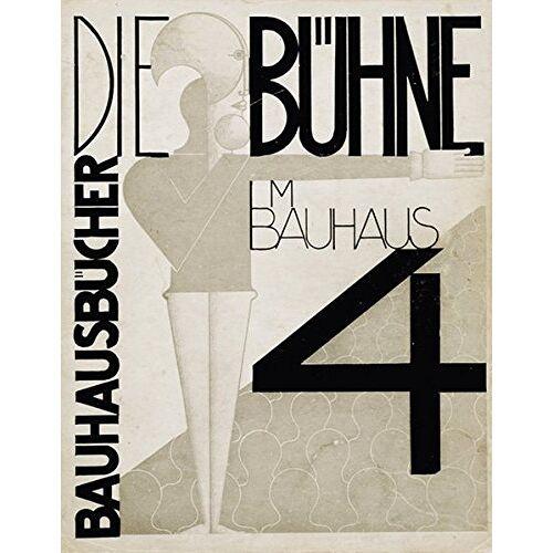 Oskar Schlemmer - Die Bühne im Bauhaus (bauhausbücher) - Preis vom 04.09.2020 04:54:27 h