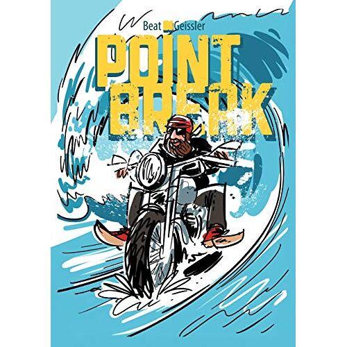 Beat Geissler - Point Break - Preis vom 18.04.2021 04:52:10 h