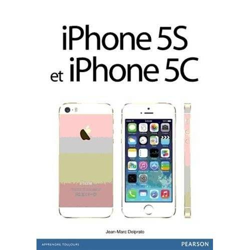 Jean-Marc Delprato - iPhone 5S et iPhone 5C - Preis vom 07.04.2020 04:55:49 h