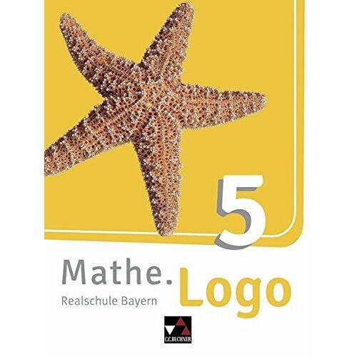 Michael Kleine - Mathe.Logo - Bayern - neu / Realschule Bayern: Mathe.Logo - Bayern - neu / Mathe.Logo Bayern 5 - neu: Realschule Bayern - Preis vom 11.05.2021 04:49:30 h