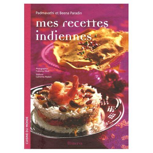 Padmavathi Paradin - Mes recettes indiennes - Preis vom 13.05.2021 04:51:36 h
