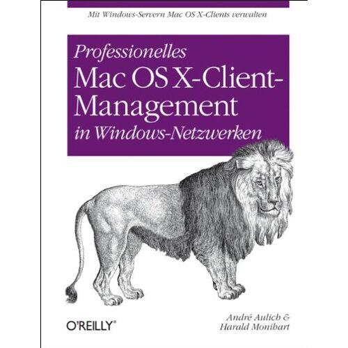 André Aulich - Professionelles Mac OS X-Client-Management in Windows-Netzwerken - Preis vom 24.05.2020 05:02:09 h