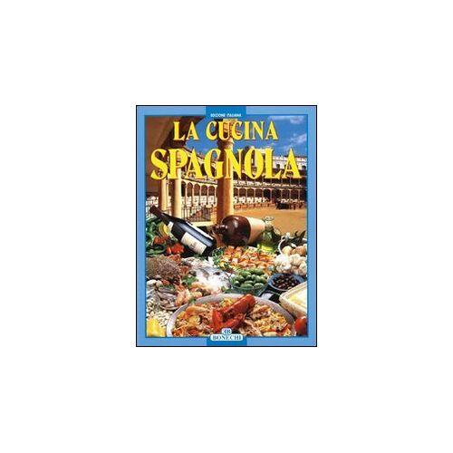 Aa.Vv. - La cucina spagnola - Preis vom 10.05.2021 04:48:42 h